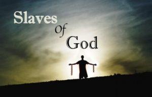 slaves of God